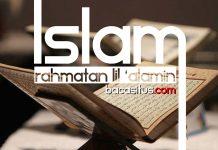 Islam Rahmatan Lil'Alamin